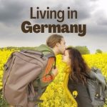 What's it Like to Live in Germany - the Good, Bad and the FUN