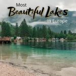 9 Most Beautiful Lakes in Europe [that aren't Grada or Bled or Camo]